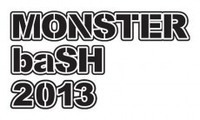 「MONSTER baSH 2013」、第3弾出演アーティスト発表で10組追加
