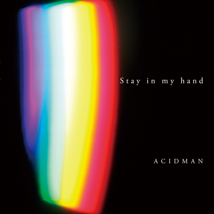 ACIDMAN Stay in my hand