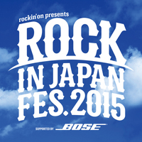 ROCK IN JAPAN FESTIVAL 2015、ライブアクト全出演アーティスト発表!