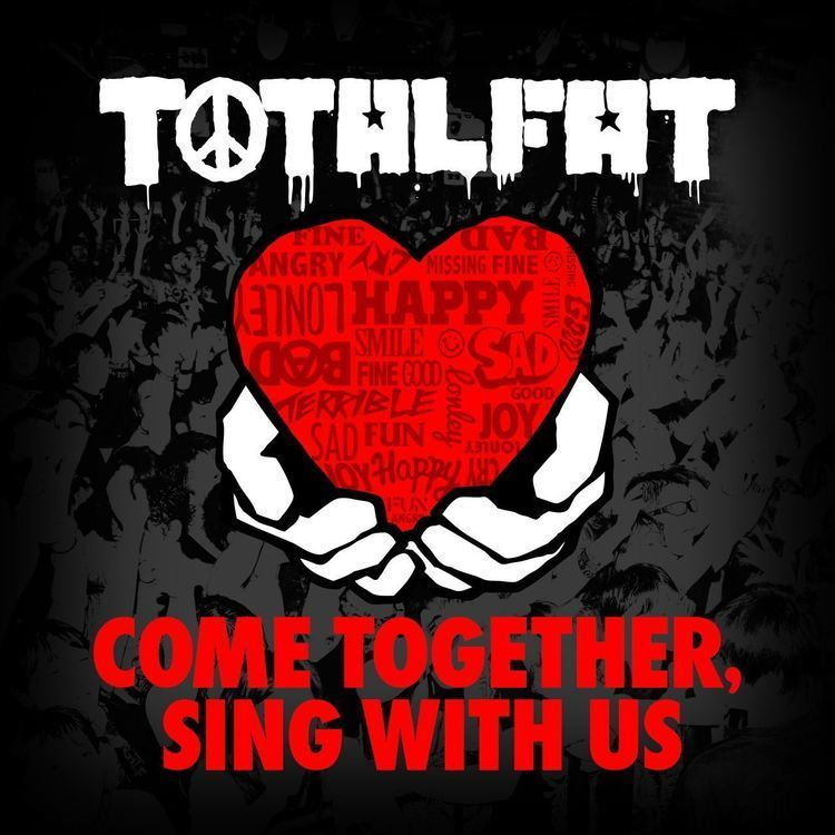 今週の一枚 TOTALFAT『COME TOGETHER, SING WITH US』