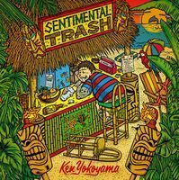 今週の一枚 Ken Yokoyama『Sentimental Trash』 - 『Sentimental Trash』9月2日発売