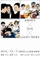 GREAT3 × YeYe × LUCKY TAPES、WWWで3マンライヴ開催
