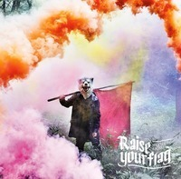 今週の一枚 MAN WITH A MISSION『Raise your flag』 - 『Raise your flag』初回生産限定盤