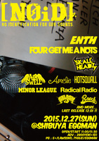 「[NOiD] -2015 FINAL-」第2弾でENTH、FOUR GET ME A NOTS、SKALL HEADZ