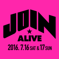 JOIN ALIVE 2016、第3弾アーティスト発表!