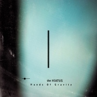 今週の一枚 the HIATUS『Hands Of Gravity』