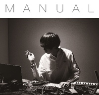 Takaryu 『MANUAL』がJACKMAN RECORDSよりリリース!