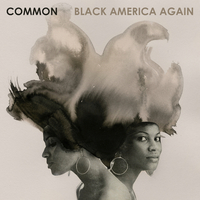 Commonが、Stevie Wonder、Bilal、John Legendら参加の新作『Black America Again』を来月リリース