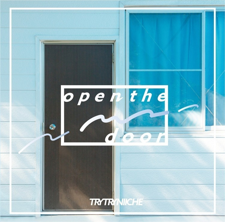 TRY TRY NIICHE、1st EPをSPACE SHOWER MUSICより再リリース - 『open the door』 発売中