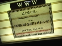 HOWL BE QUIETの自主企画「Re:ACTION ~Answer1~」を観た