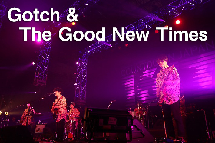 Gotch & The Good New Times