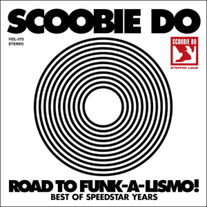 SCOOBIE DO Road to Funk-a-lismo! -BEST OF SPEEDSTAR YEARS-