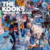 THE KOOKS THE BEST OF… SO FAR