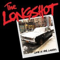 今週の一枚  The Longshot『Love Is For Losers』