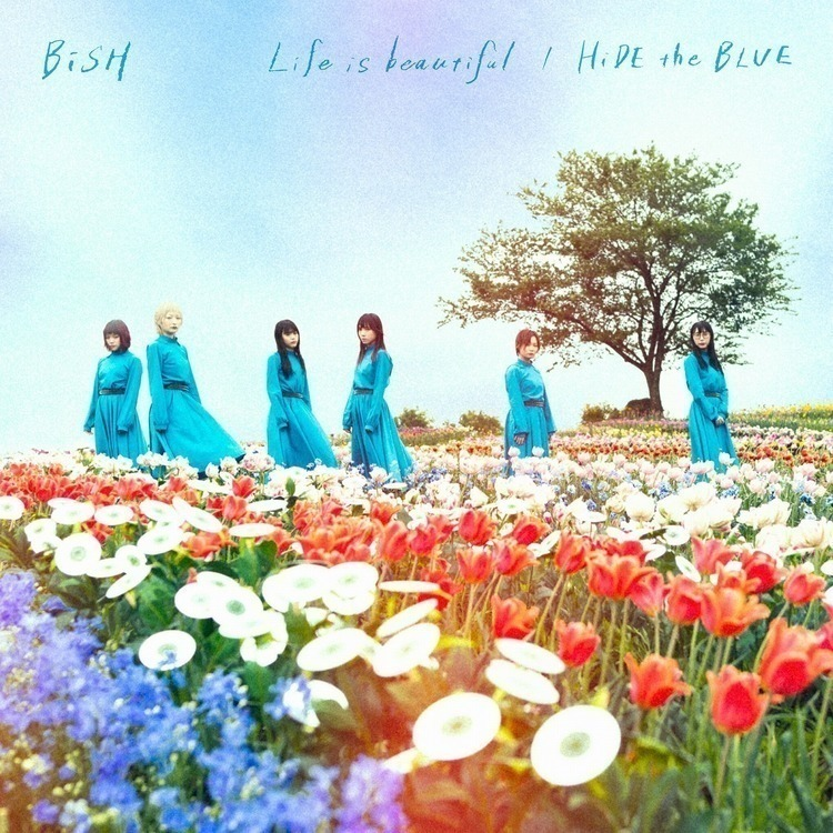 BiSHがゲリラリリースした『NON TiE-UP』で炸裂した全開放のBiSHについて - 『Life is beautiful / HiDE the BLUE』