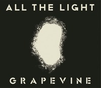 GRAPEVINE ALL THE LIGHT