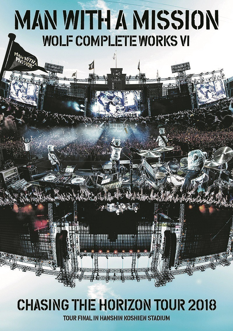 MAN WITH A MISSION Wolf Complete Works VI ~Chasing the Horizon Tour 2018 Tour Final in Hanshin Koshien Stadium~