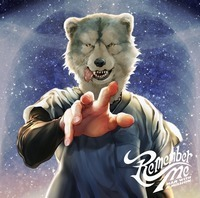 MAN WITH A MISSION Remember Me