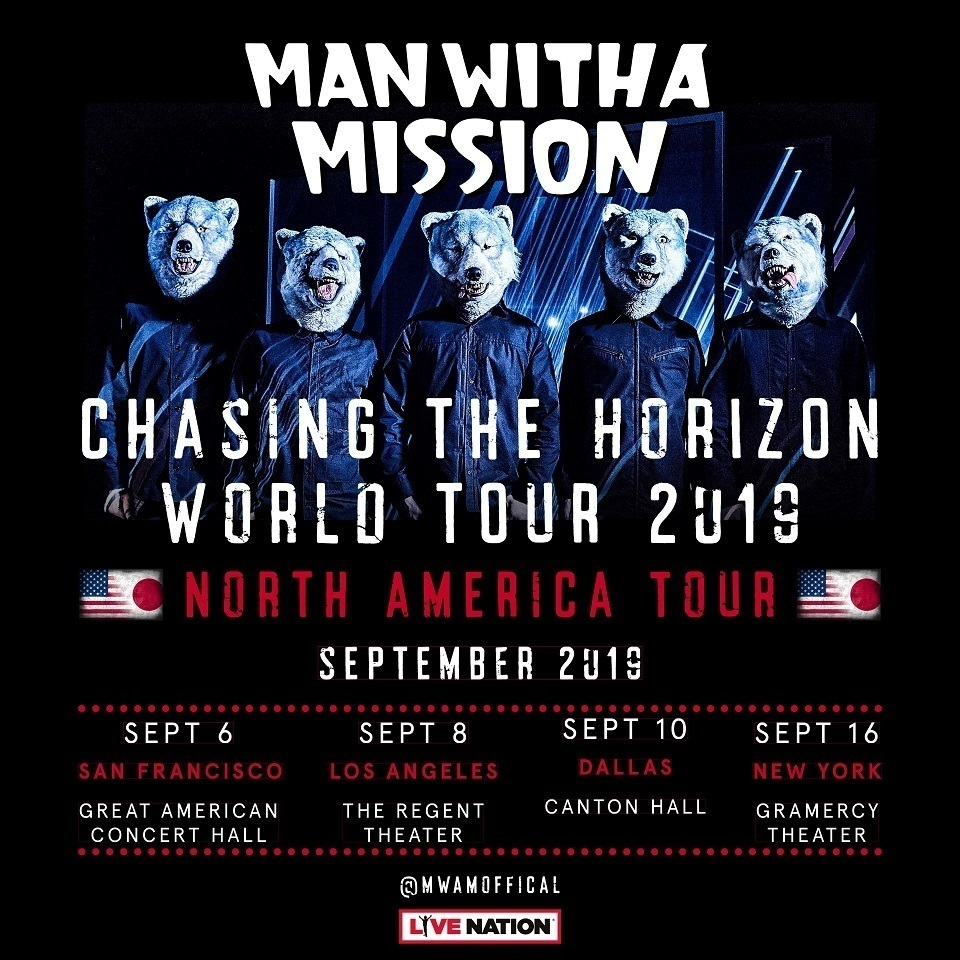 MAN WITH A MISSION、5年ぶりの北米単独ツアー開催決定 - 「MAN WITH A MISSION presents Chasing the Horizon World Tour 2018/2019 -North American Tour-」