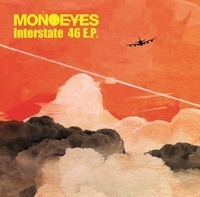 MONOEYES Interstate 46 E.P.
