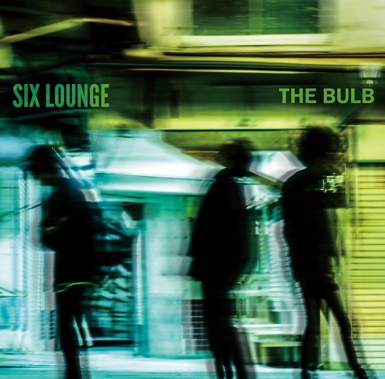 SIX LOUNGE THE BULB