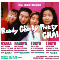 CHAI、新シングル『NO MORE CAKE』配信限定リリース。東名阪クアトロツアーも - 「CHAI JAPAN TOUR 2020 『Ready Cheeky Pretty CHAI』」