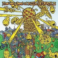 V.A. The Very Best Of PIZZA OF DEATH III