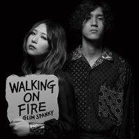 GLIM SPANKY Walking On Fire