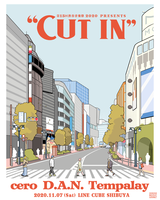 "cero/D.A.N./Tempalayが出演。「第15回 渋谷音楽祭 2020 presents""CUT IN""」11/7開催"