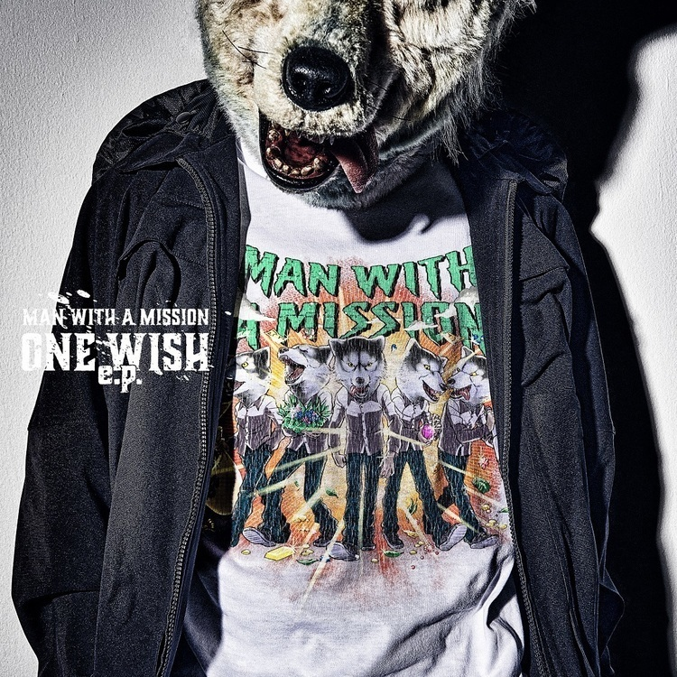 MAN WITH A MISSION ONE WISH e.p.