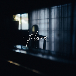 BUMP OF CHICKENの『SONGS』を観て - 『Flare』配信中